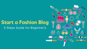 Start a Fashion Blog
