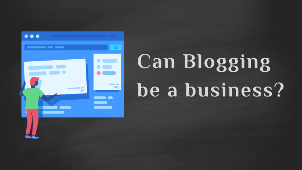 can blogging be a business